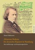 Johannes Brahms Ein deutsches Requiem in Hamburg (eBook, PDF)