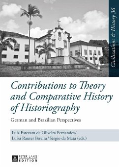 Contributions to Theory and Comparative History of Historiography (eBook, ePUB)