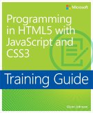 Training Guide Programming in HTML5 with JavaScript and CSS3 (MCSD) (eBook, ePUB)