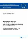 Die sozialstaatliche und freiheitsschonende Dimension des Leistungsfaehigkeitsgrundsatzes im Umsatzsteuerrecht (eBook, PDF)
