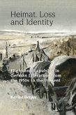 Heimat, Loss and Identity (eBook, PDF)