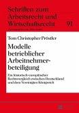 Modelle betrieblicher Arbeitnehmerbeteiligung (eBook, ePUB)