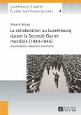 La collaboration au Luxembourg durant la Seconde Guerre mondiale (1940-1945) (eBook, PDF)