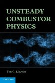 Unsteady Combustor Physics (eBook, ePUB)