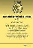 Die gesetzliche Regelung des Seefrachtvertrags im deutschen Recht (eBook, ePUB)