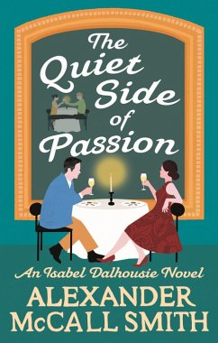 The Quiet Side of Passion (eBook, ePUB) - McCall Smith, Alexander