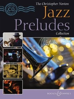 The Christopher Norton Jazz Preludes Collection, m. Audio-CD - Norton, Christopher