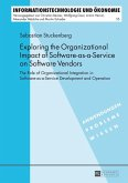 Exploring the Organizational Impact of Software-as-a-Service on Software Vendors (eBook, ePUB)