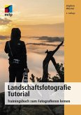 Landschaftsfotografie Tutorial (eBook, PDF)
