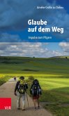 Glaube auf dem Weg (eBook, PDF)