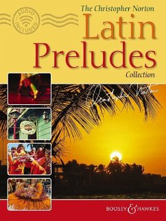 The Christopher Norton Latin Preludes Collection, Klavier, m. Audío-CD - Norton, Christopher