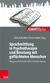 Sprachmittlung in Psychotherapie und Beratung mit geflüchteten Menschen (eBook, PDF)