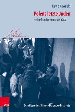Polens letzte Juden (eBook, PDF) - Kowalski, David
