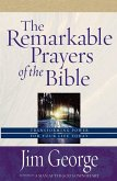 Remarkable Prayers of the Bible (eBook, ePUB)