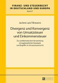 Divergenz und Konvergenz von Umsatzsteuer und Einkommensteuer (eBook, ePUB)