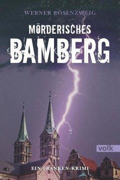 Mörderisches Bamberg - Rosenzweig, Werner