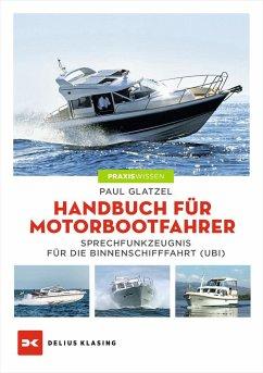 Handbuch für Motorbootfahrer - Glatzel, Paul