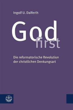 God first - Dalferth, Ingolf U.
