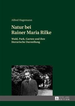 Natur bei Rainer Maria Rilke (eBook, ePUB) - Hagemann, Alfred