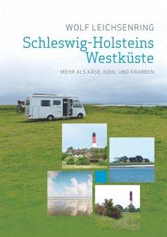Schleswig-Holsteins Westküste