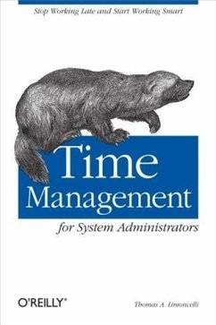 Time Management for System Administrators (eBook, PDF) - Limoncelli, Thomas A.