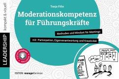 Moderationskompetenz für Führungskräfte - Föhr, Tanja