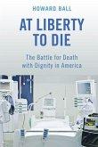 At Liberty to Die (eBook, PDF)