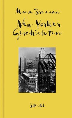Sämtliche Erzählungen, Band 2: New Yorker Geschichten - Brennan, Maeve