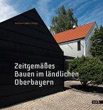 Zeitgemäßes Bauen im ländlichen Oberbayern