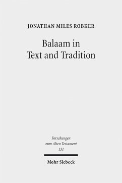 Balaam in Text and Tradition - Robker, Jonathan Miles