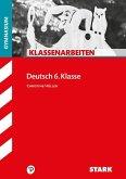 Klassenarbeiten Gymnasium - Deutsch 6. Klasse