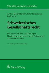 Schweizerisches Gesellschaftsrecht - Mit neuem ...