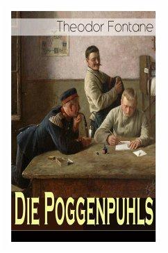 Die Poggenpuhls: Gesellschaftsroman aus dem 19. Jahrhunderts - Soziologische Studie des zerfallenden Offiziersadels