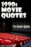 1990s Movie Quotes - The Quick Quiz (eBook, ePUB)
