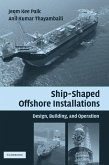 Ship-Shaped Offshore Installations (eBook, ePUB)