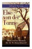 Else von der Tanne (Historischer Roman für die Weihnachtszeit): Geschichte aus der Zeit des Dreißigjährigen Krieges