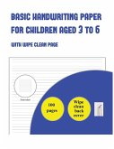 Lined Paper for Kids and Children Aged 3 to 5: With wipe clean page (9 lines per page)