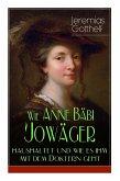 Wie Anne Bäbi Jowäger haushaltet und wie es ihm mit dem Doktern geht (Familiensaga in zwei Bänden - Vollständige Ausgaben)