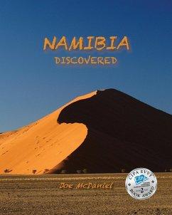 Namibia Discovered - McDaniel, Joe