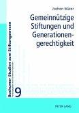 Gemeinnuetzige Stiftungen und Generationengerechtigkeit (eBook, PDF)