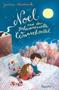 Noel und der geheimnisvolle Wunschzettel (eBook, ePUB) - Kastevik, Janina