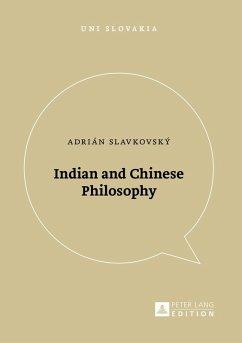Indian and Chinese Philosophy (eBook, ePUB) - Slavkovsky, Adrian