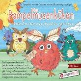 Das Pampelmusenküken - Lustige Geschichten aus dem Pampelmusenland (MP3-Download)