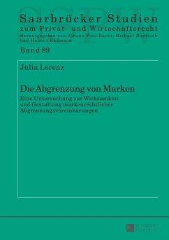 Die Abgrenzung von Marken (eBook, ePUB) - Lorenz, Julia