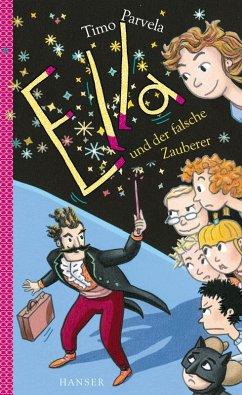 Ella und der falsche Zauberer / Ella Bd.15 (eBook, ePUB) - Parvela, Timo