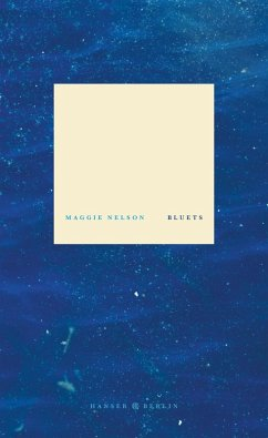 Bluets (eBook, ePUB) - Nelson, Maggie