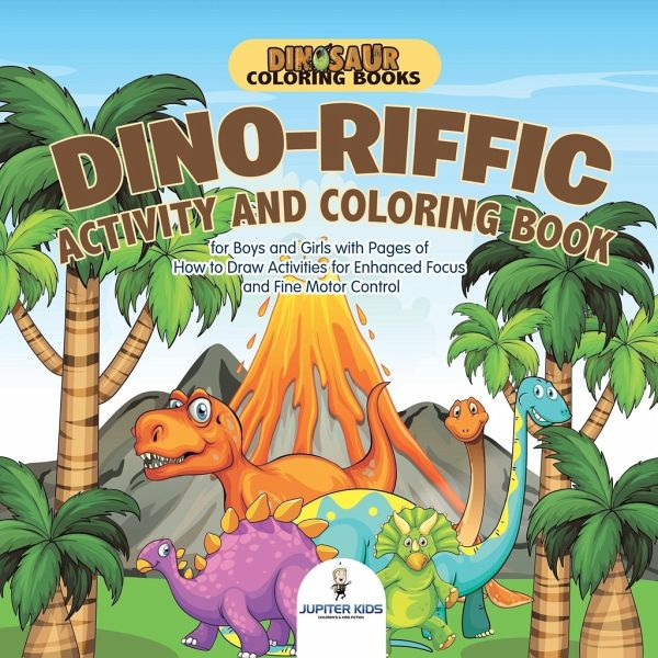 Dinosaur Coloring Books. Dino-riffic Activity and Coloring Book for ...