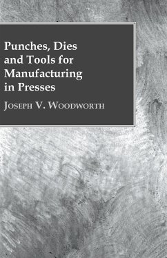 Punches, Dies and Tools for Manufacturing in Presses