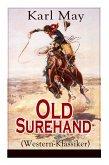 Old Surehand (Western-Klassiker): Alle 3 Bände