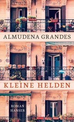 Kleine Helden (eBook, ePUB) - Grandes, Almudena
